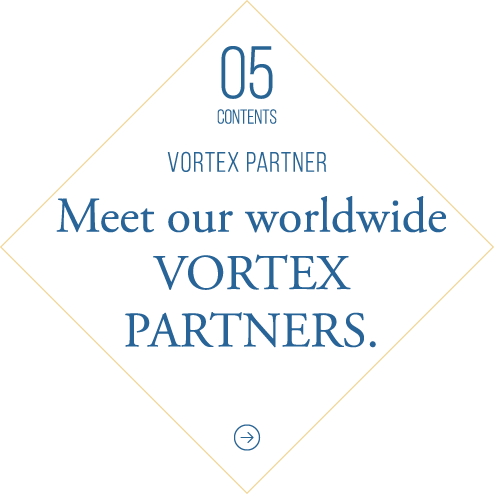 Meet our worldwide VORTEX PARTNERS.